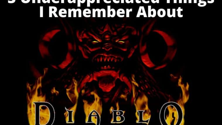 5 Best Things I Remember About Diablo