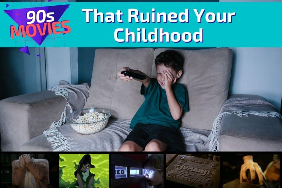 90s Movies That Ruined your Childhood