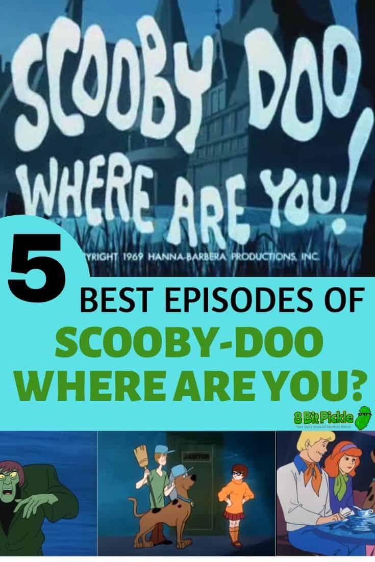 Top 5 episodes of Scooby-Doo Where Are You