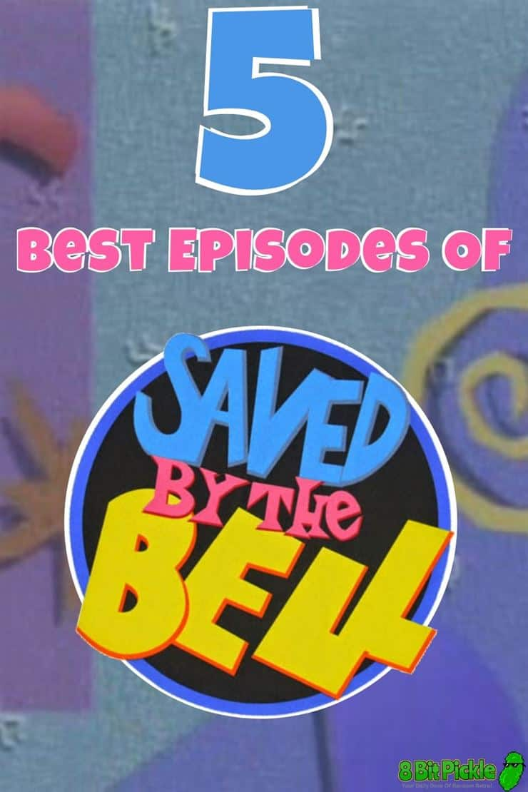 Best Saved By The Bell Episodes
