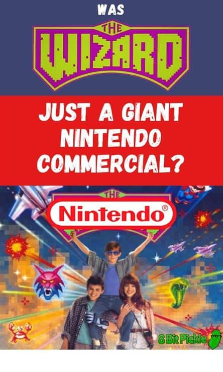 The Wizard Was A Nintendo Commercial