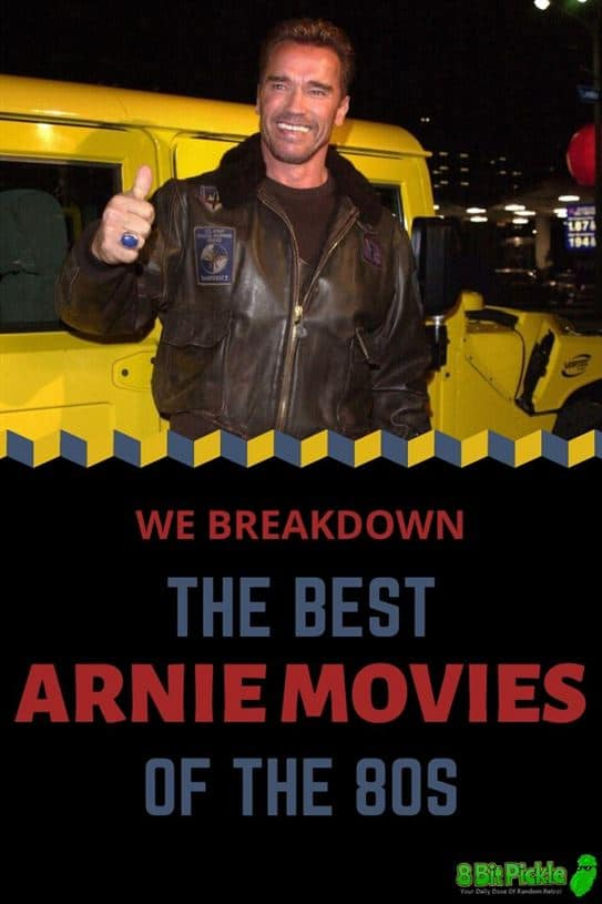 Best Arnie Movies Of The 1980s