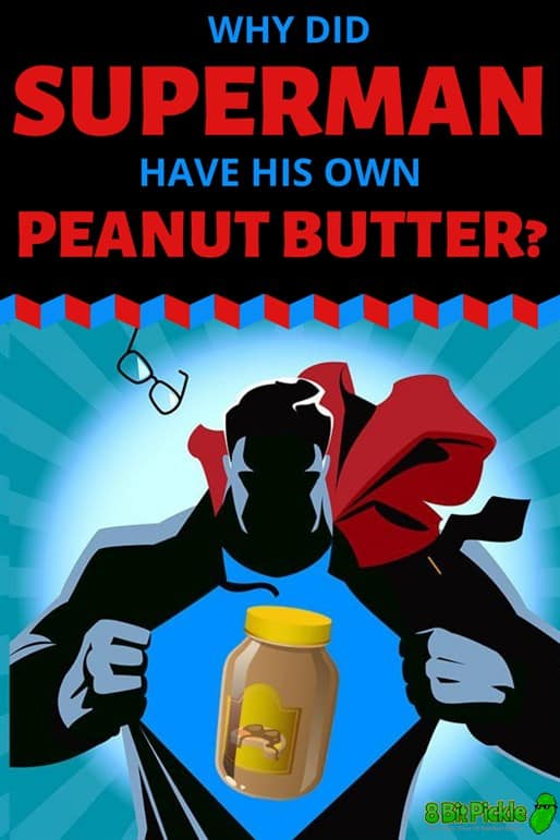 What happened to Superman Peanut Butter