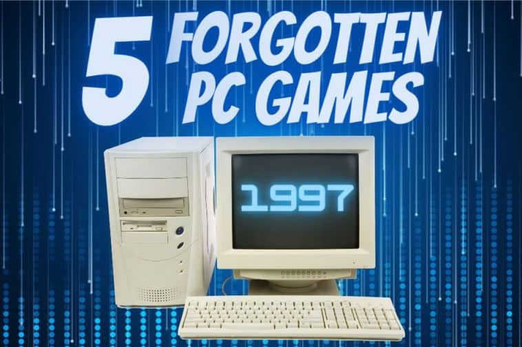 Forgotten PC Games of 1997