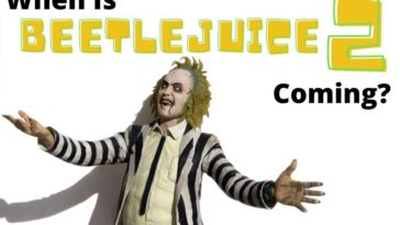 When Is Beetlejuice 2 Release Date