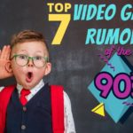 7 Video Game Rumors Of The 1990s