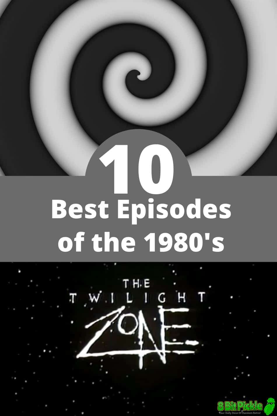 10 Best Episodes of the Twilight Zone