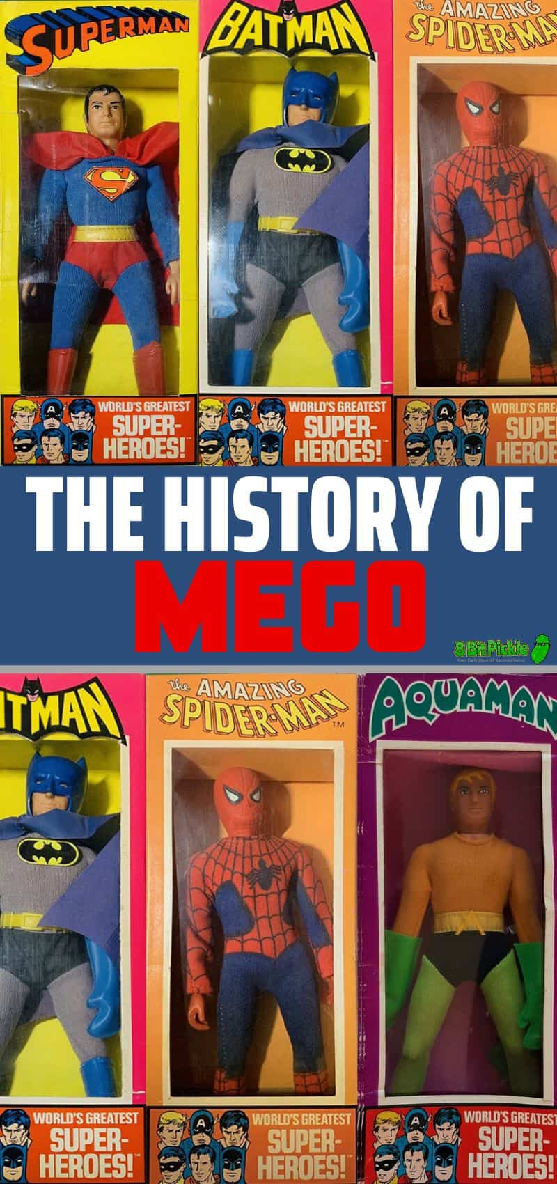 The History of MEGO Action Figures