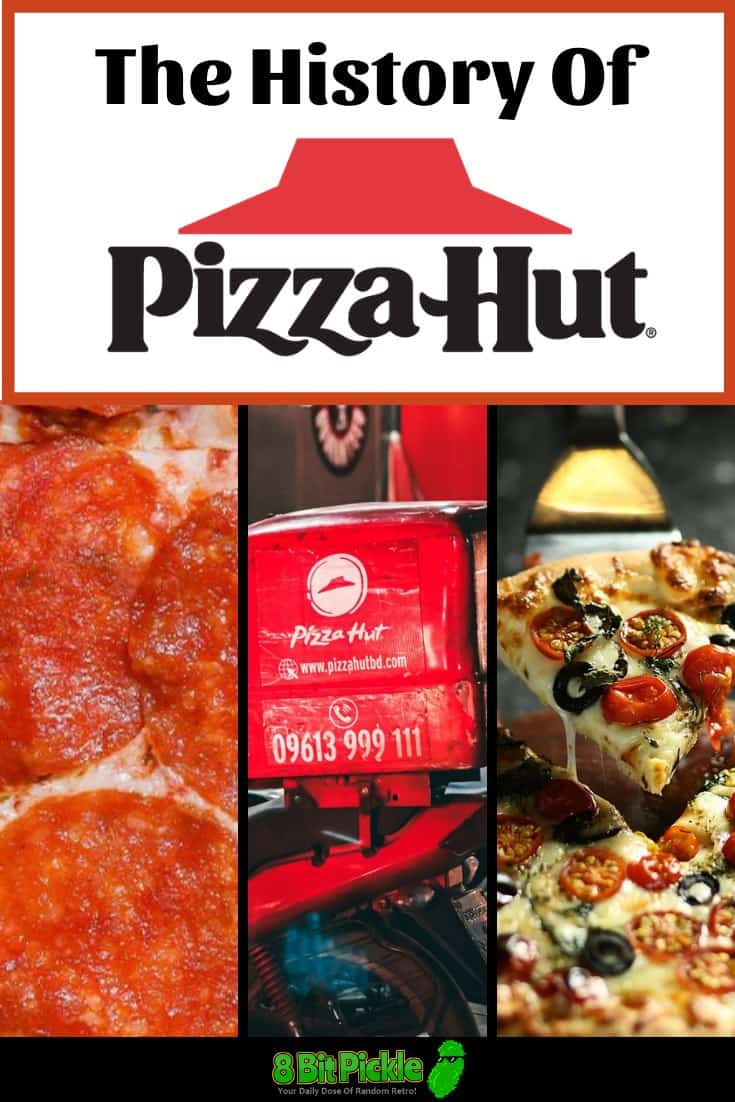 The History Of Pizza Hut