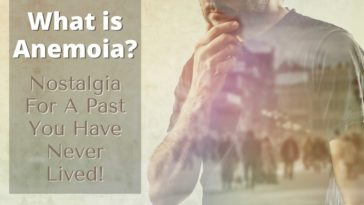 What is Anemoia?