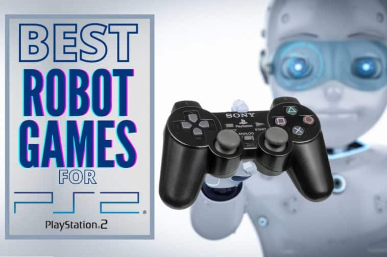 Best Robot Games for the Playstation 2