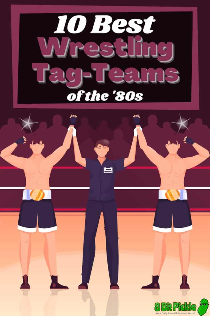 Who Are The Best Tag Teams on the 1980s